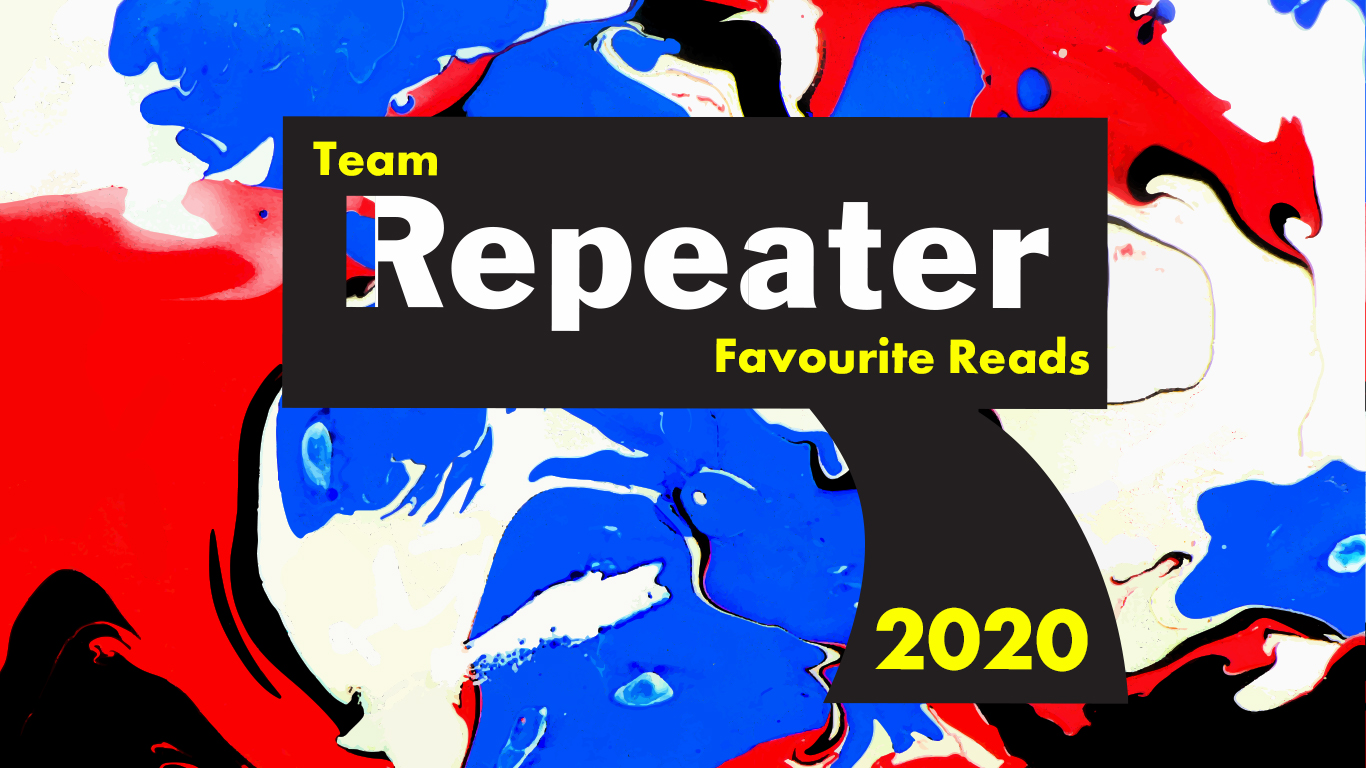 Repeater's Favourite Reads in 2020