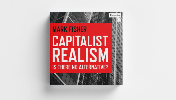 AUDIOBOOK OUT NOW – Capitalist Realism by Mark Fisher